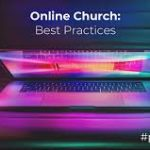 Best Practices For Online Churches
